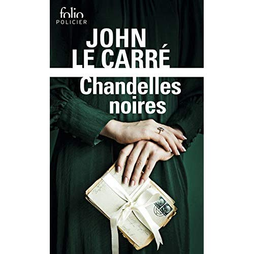 CHANDELLES NOIRES - UNE ENQUETE DE GEORGE SMILEY