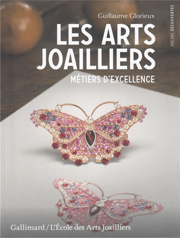 LES ARTS JOAILLIERS - METIERS D'EXCELLENCE