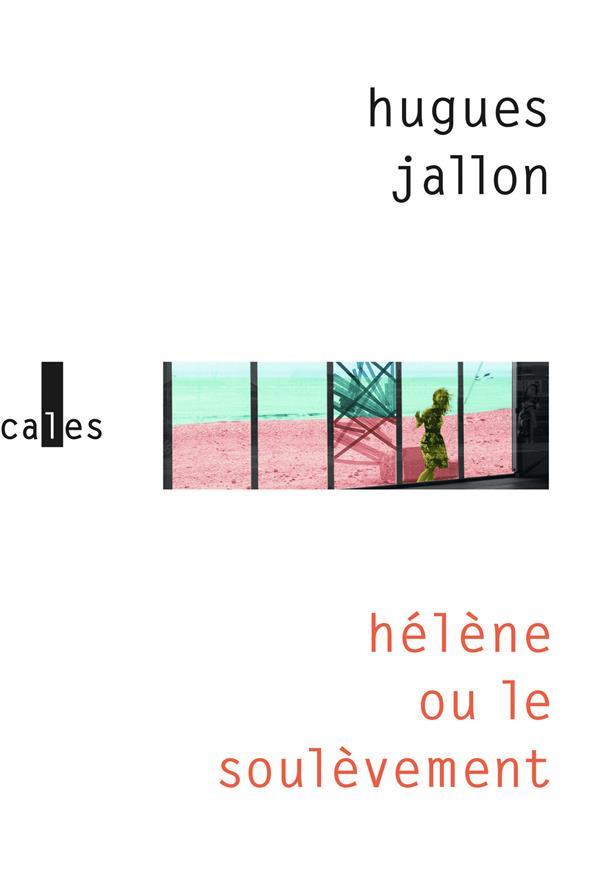 HELENE OU LE SOULEVEMENT
