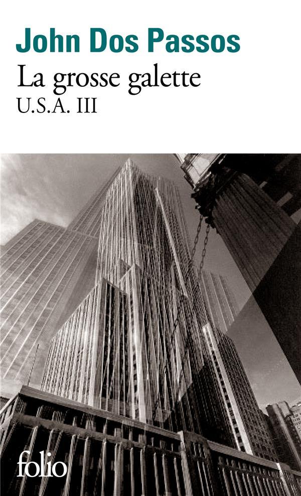 U.S.A., III : LA GROSSE GALETTE - TRILOGIE U.S.A. III
