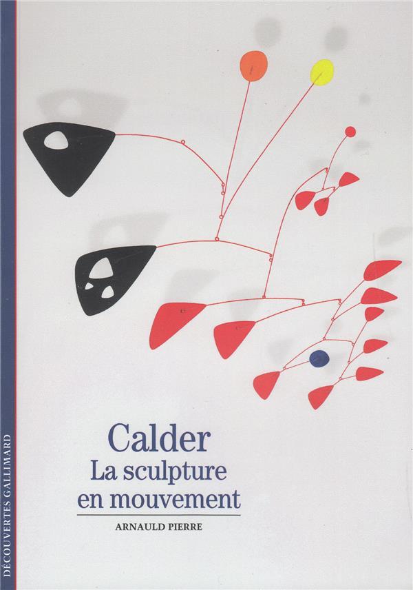 CALDER - LA SCULPTURE EN MOUVEMENT