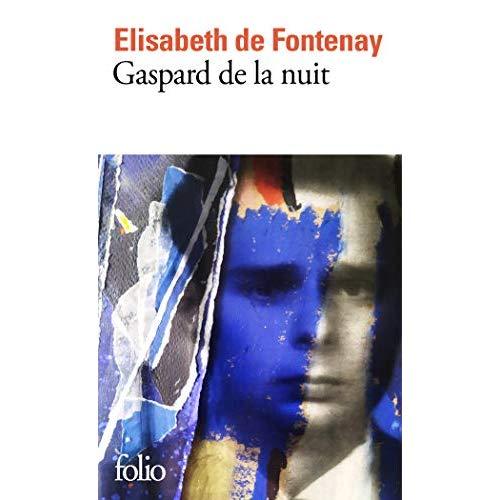 GASPARD DE LA NUIT - AUTOBIOGRAPHIE DE MON FRERE