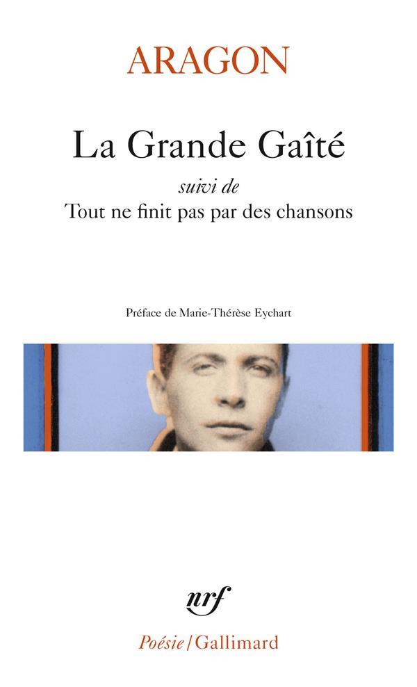 LA GRANDE GAITE/TOUT NE FINIT PAS PAR DES CHANSONS