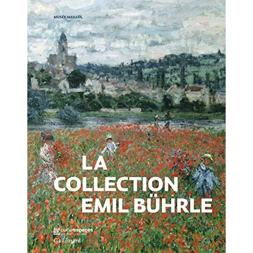LA COLLECTION EMIL BUHRLE