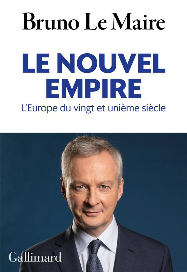 LE NOUVEL EMPIRE - L'EUROPE DU VINGT ET UNIEME SIECLE