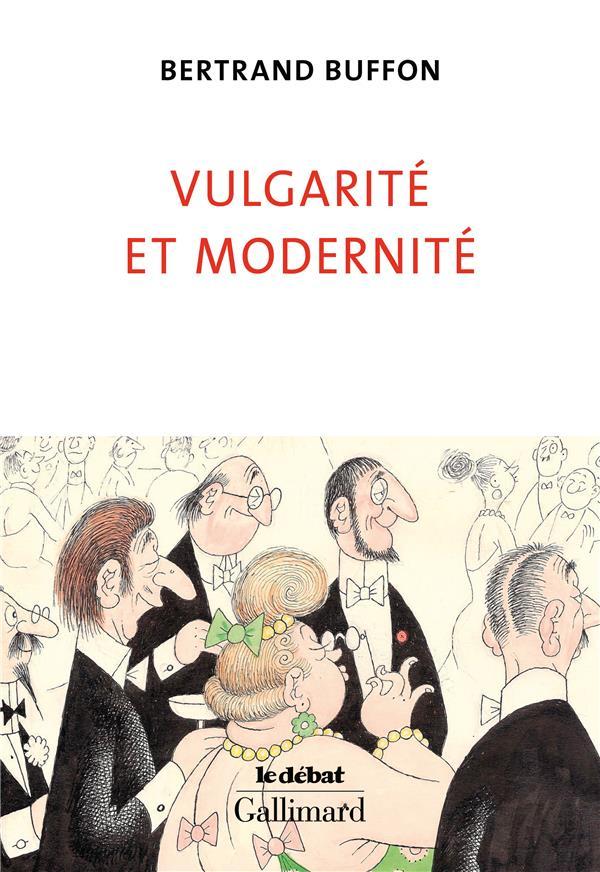 VULGARITE ET MODERNITE