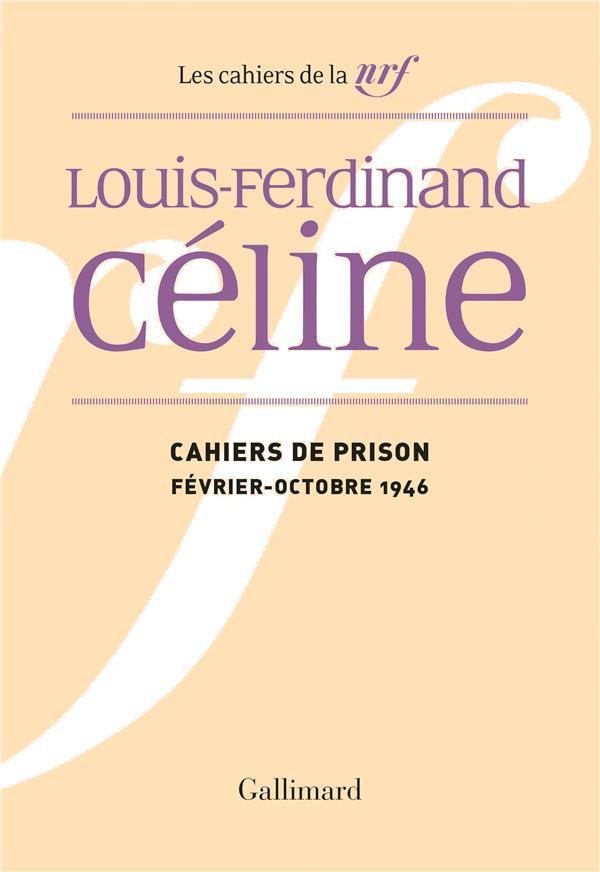 CAHIERS DE PRISON - (FEVRIER - OCTOBRE 1946)