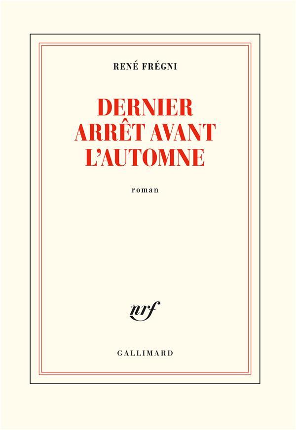 DERNIER ARRET AVANT L'AUTOMNE
