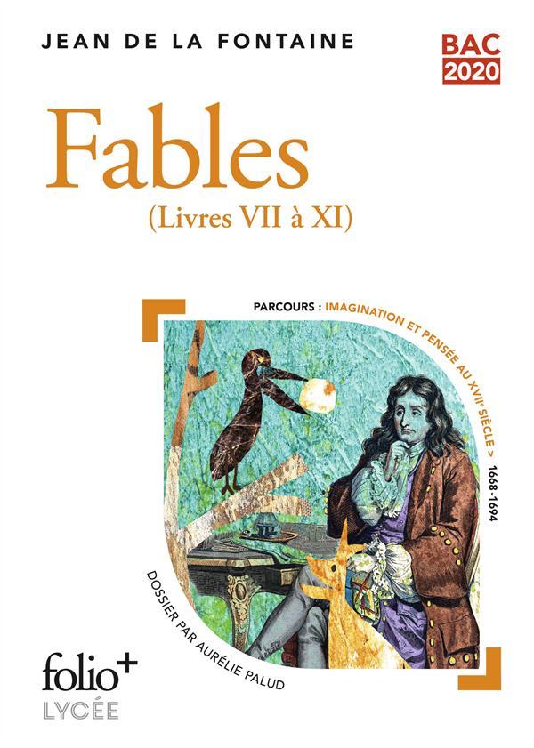 BAC 2020 : FABLES - (LIVRES VII A XI)