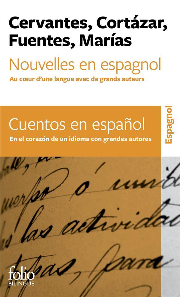 NOUVELLES EN ESPAGNOL / CUENTOS EN ESPANOL - AU COEUR D'UNE LANGUE AVEC DE GRANDS AUTEURS / EN EL CO