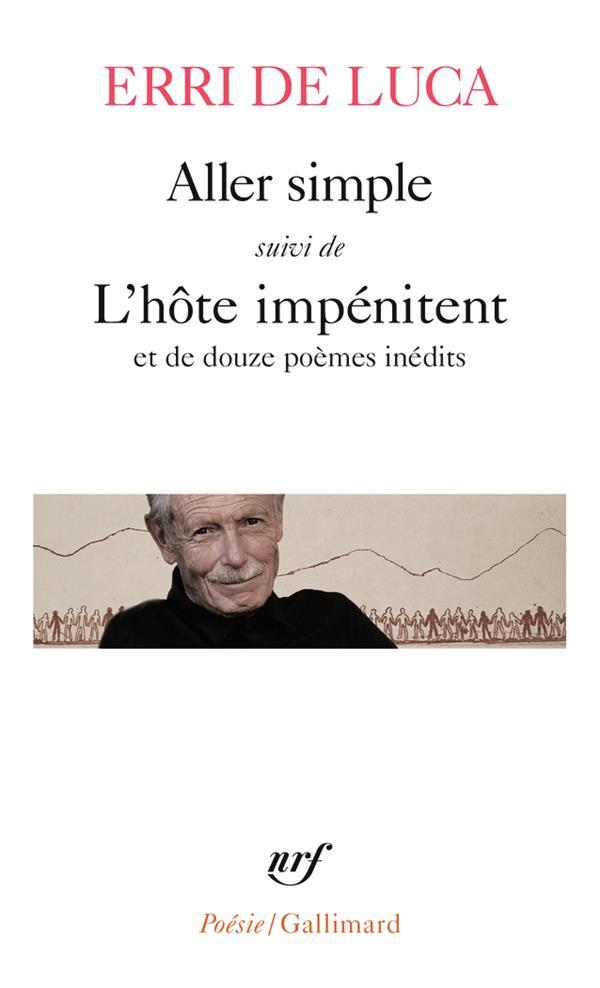ALLER SIMPLE SUIVI DE L'HOTE IMPENITENT