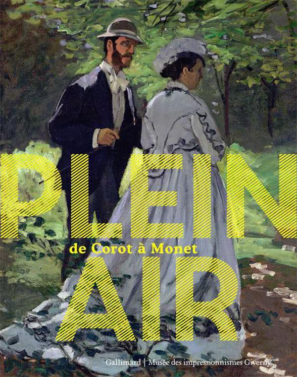PLEIN AIR - DE COROT A MONET