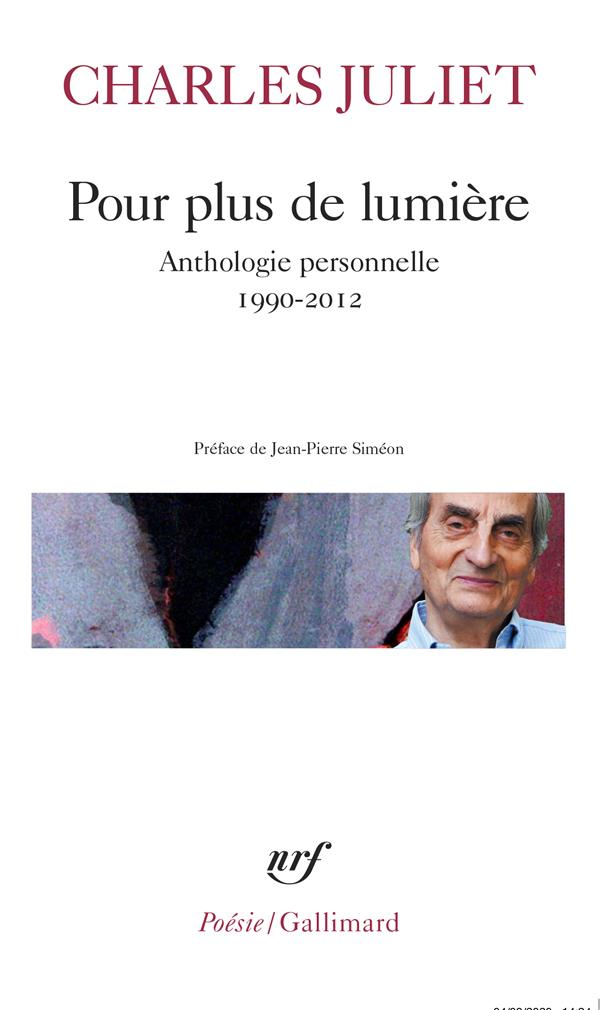POUR PLUS DE LUMIERE - ANTHOLOGIE PERSONNELLE (1990-2012)