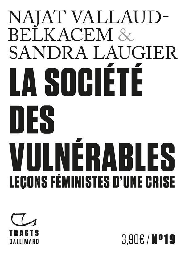 LA SOCIETE DES VULNERABLES - LECONS FEMINISTES D'UNE CRISE
