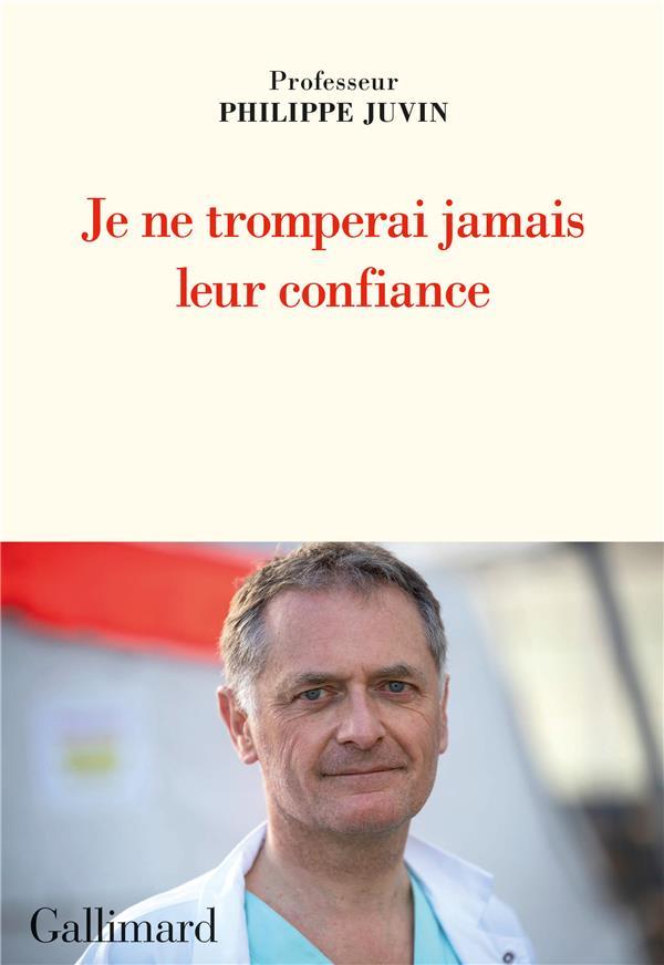 JE NE TROMPERAI JAMAIS LEUR CONFIANCE