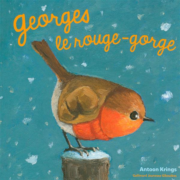 GEORGES LE ROUGE-GORGE