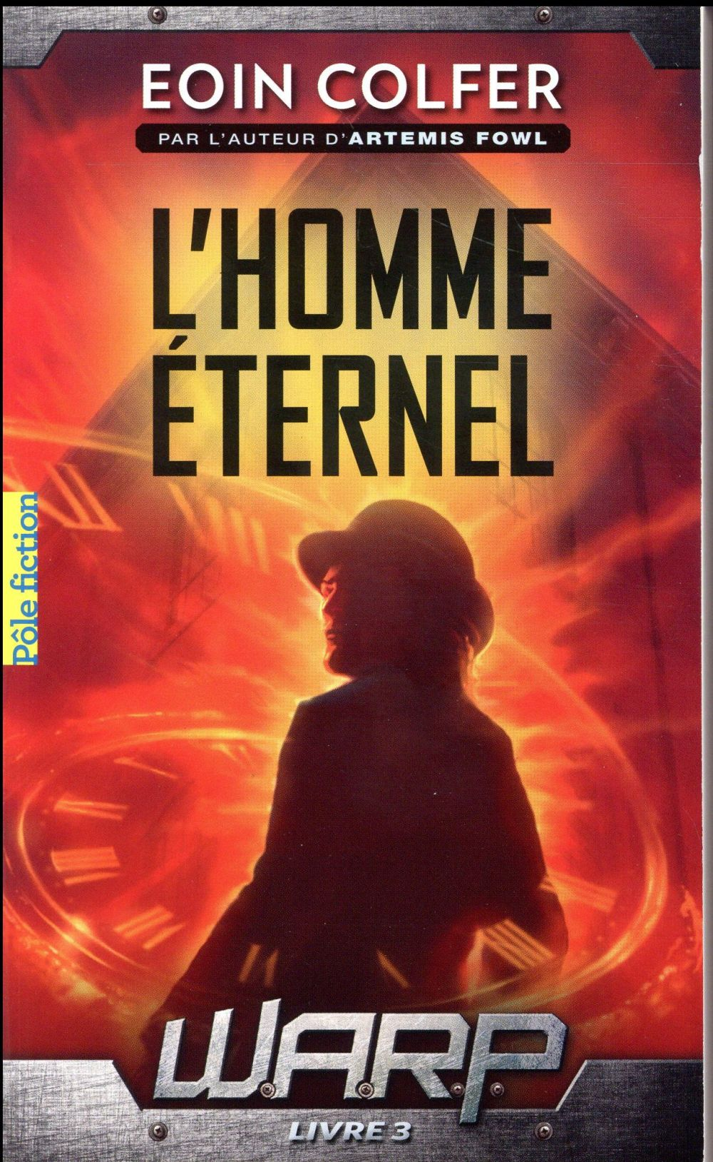 W.A.R.P. (TOME 3-L'HOMME ETERNEL)