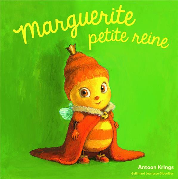 MARGUERITE, PETITE REINE