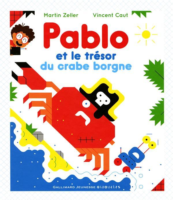 PABLO ET LE TRESOR DU CRABE BORGNE