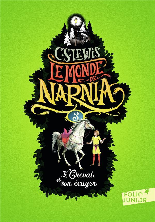LE MONDE DE NARNIA 3 - LE CHEVAL ET SON ECUYER