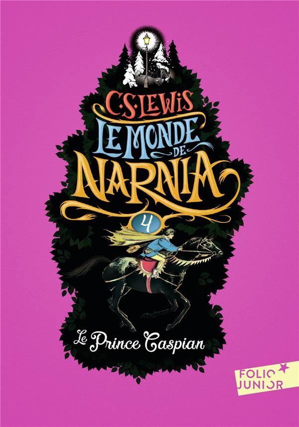 LE MONDE DE NARNIA 4 - LE PRINCE CASPIAN