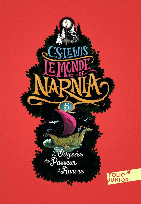 LE MONDE DE NARNIA 5 - L'ODYSSEE DU PASSEUR D'AURORE