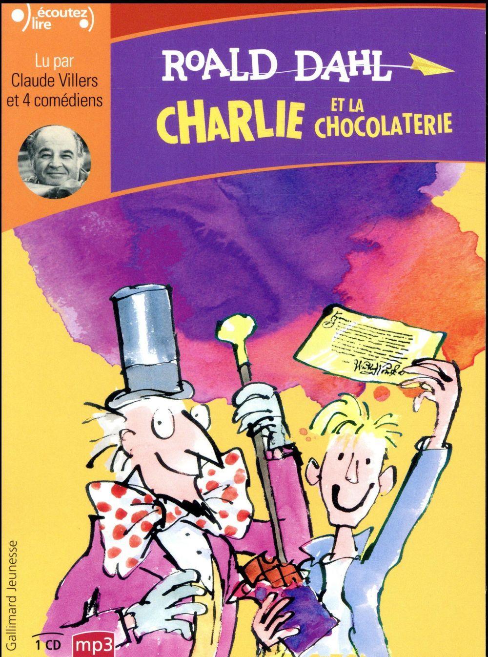 ECOUTEZ LIRE - CHARLIE ET LA CHOCOLATERIE