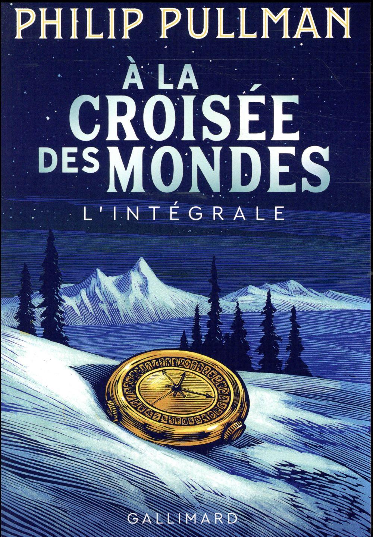 A LA CROISEE DES MONDES - L'INTEGRALE