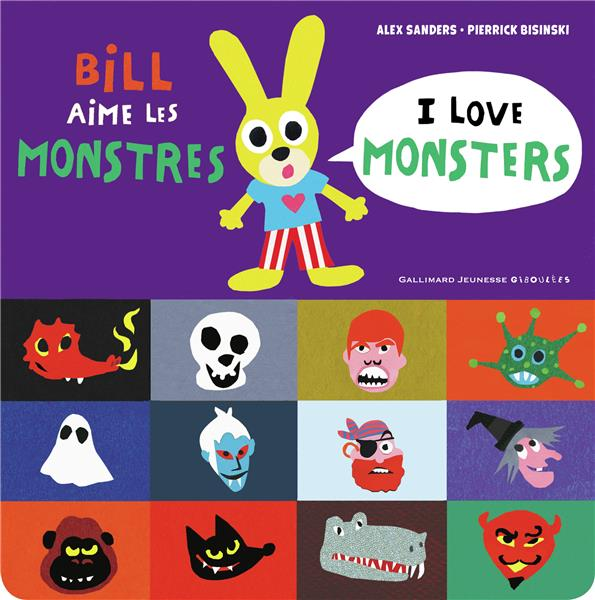 BILL AIME LES MONSTRES / I LOVE MONSTERS