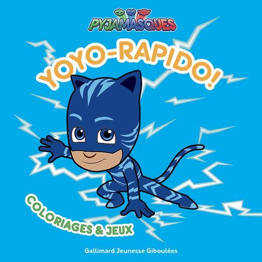 YOYO-RAPIDO ! - COLORIAGES ET JEUX