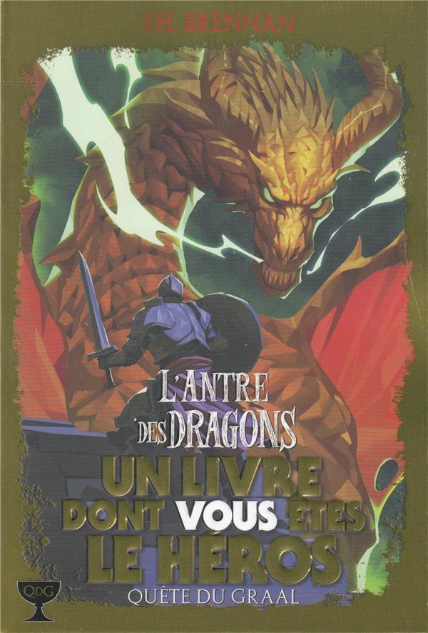 QUETE DU GRAAL, 2 : L'ANTRE DES DRAGONS
