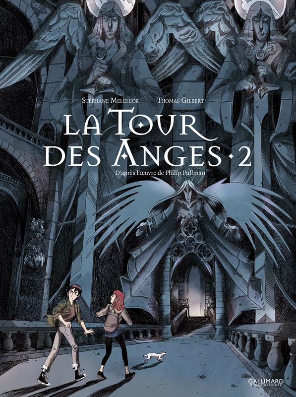 A LA CROISEE DES MONDES : LA TOUR DES ANGES (TOME 2)