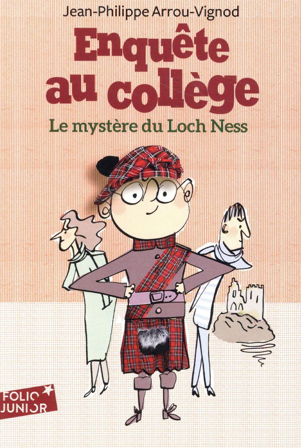 ENQUETE AU COLLEGE, 5 : LE MYSTERE DU LOCH NESS