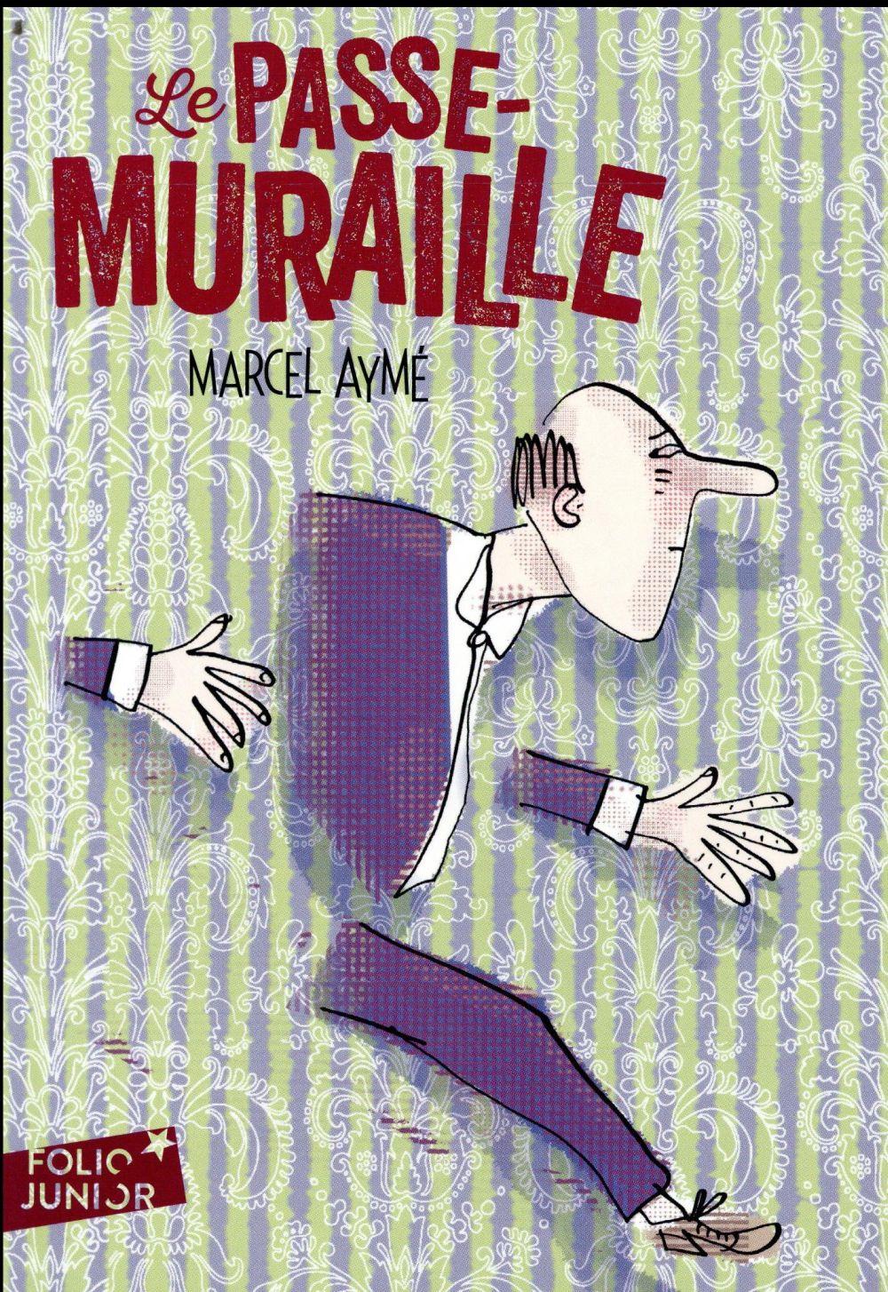 LE PASSE-MURAILLE ET AUTRES NOUVELLES