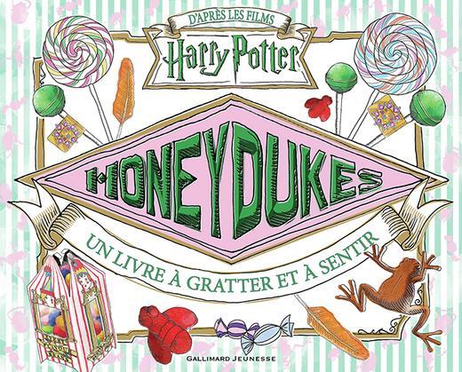 HONEYDUKES - UN LIVRE A GRATTER ET A SENTIR