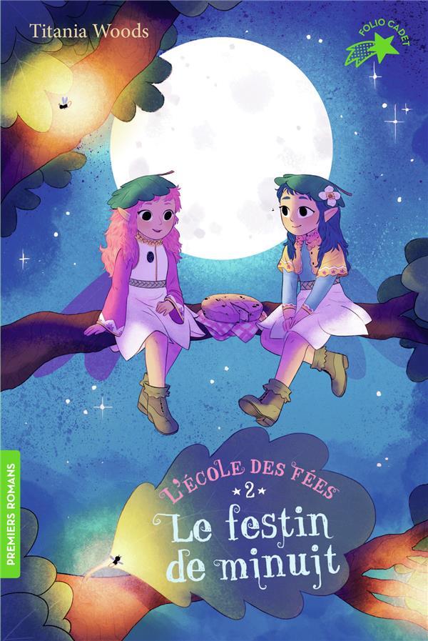 L'ECOLE DES FEES, 2 : LE FESTIN DE MINUIT