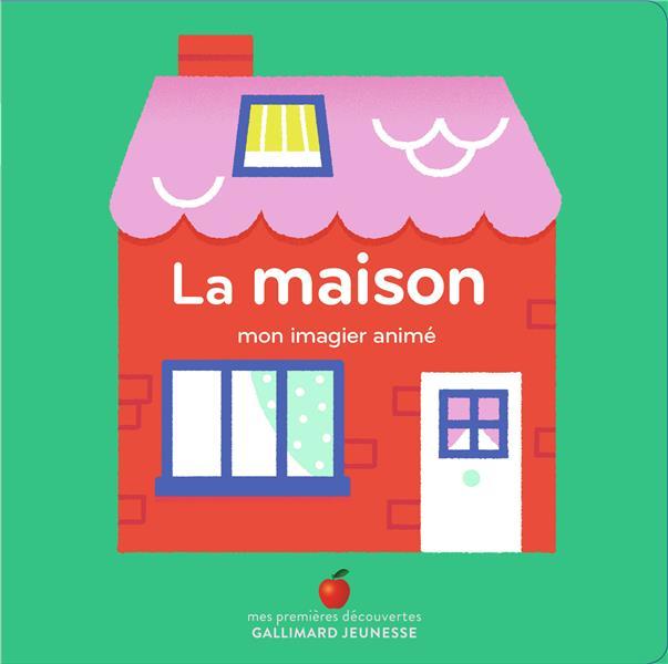LA MAISON - MON IMAGIER ANIME