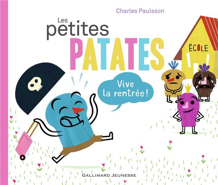 LES PETITES PATATES - VIVE LA RENTREE !