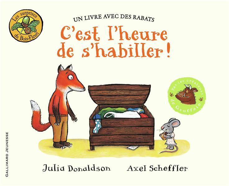 C'EST L'HEURE DE S'HABILLER !