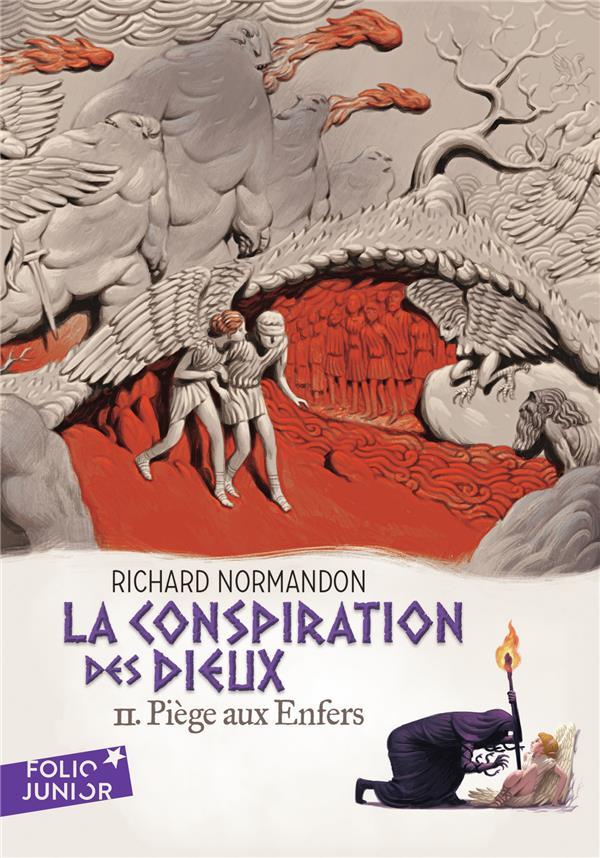 FOLIO JUNIOR - LA CONSPIRATION DES DIEUX, II : PIEGE AUX ENFERS