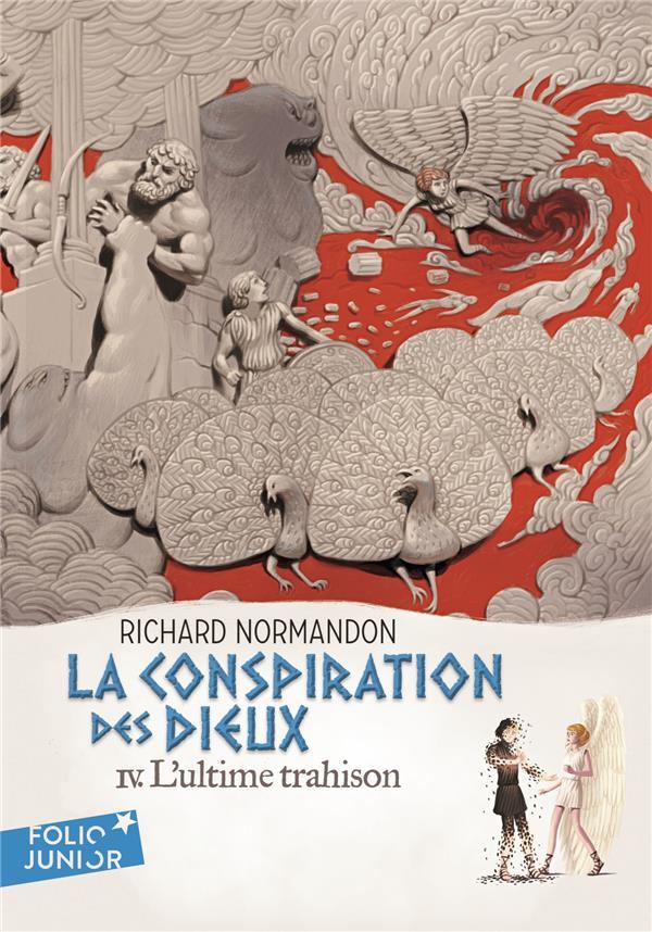 FOLIO JUNIOR - LA CONSPIRATION DES DIEUX, IV : L'ULTIME TRAHISON