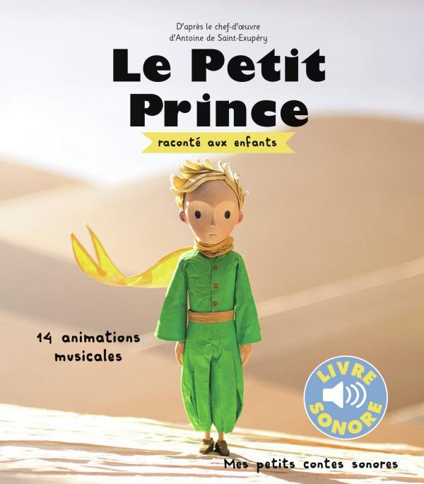 LE PETIT PRINCE RACONTE AUX ENFANTS - 14 ANIMATIONS MUSICALES