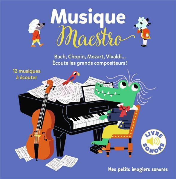 MUSIQUE MAESTRO ! - 12 MUSIQUES A ECOUTER