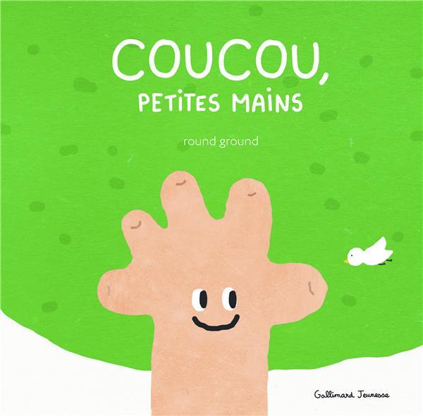 COUCOU, PETITES MAINS