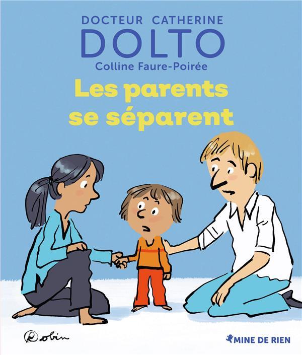 LES PARENTS SE SEPARENT