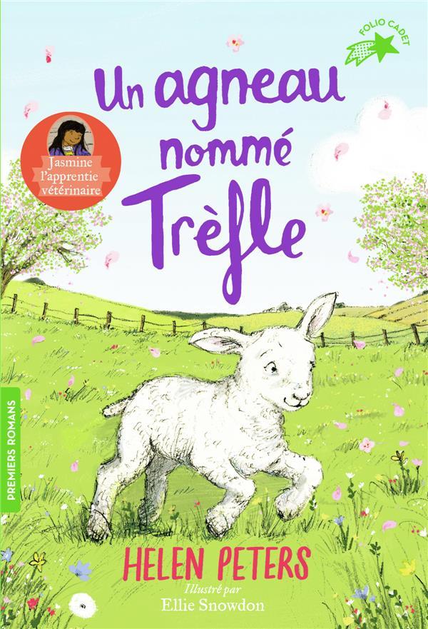 JASMINE, L'APPRENTIE VETERINAIRE, 4 : UN AGNEAU NOMME TREFLE