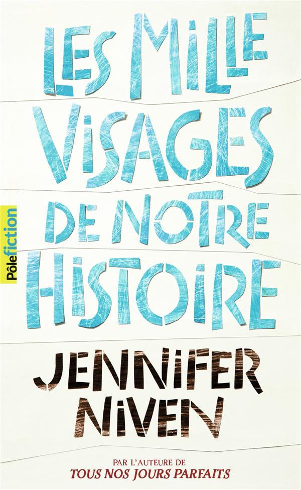 LES MILLE VISAGES DE NOTRE HISTOIRE