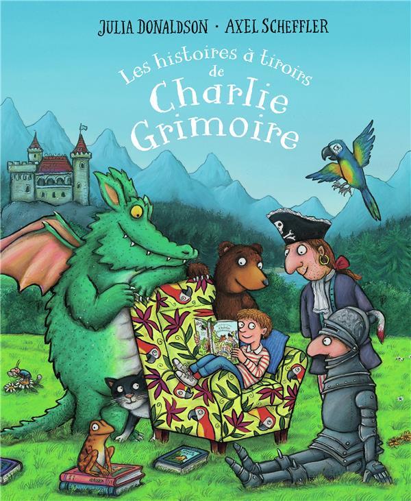 LES HISTOIRES A TIROIRS DE CHARLIE GRIMOIRE