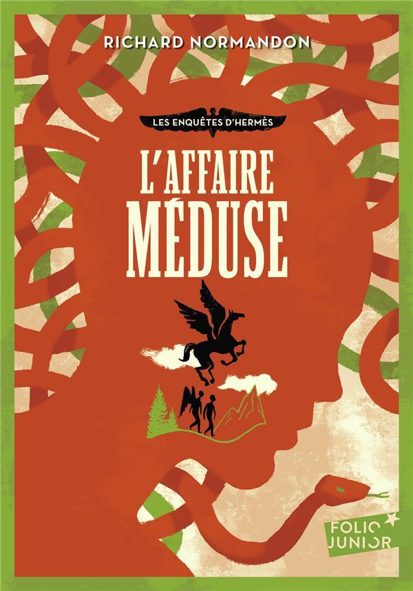 LES ENQUETES D'HERMES, 2 : L'AFFAIRE MEDUSE