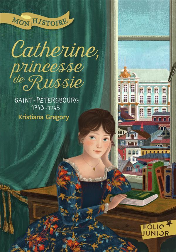 CATHERINE, PRINCESSE DE RUSSIE - SAINT-PETERSBOURG, 1743-1745